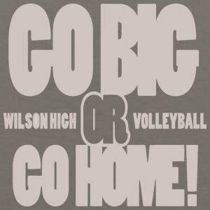 Go Big Or Go Home Wilson High Volleyball - Men's Premium Tank