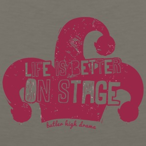 Life Is Better On Stage Butler High Drama - Men's Premium Tank