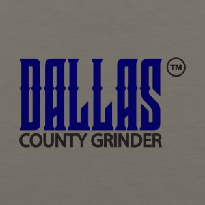Dallas County Grinder - Men's Premium Tank