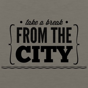 take_e_break_from_the_city - Men's Premium Tank