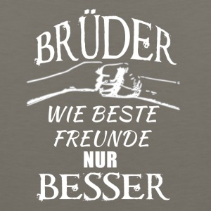 Brothers better than friends german white - Men's Premium Tank