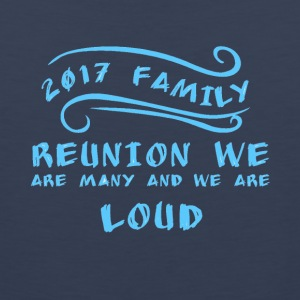 2017 Family Reunion we are many and we are loud - Men's Premium Tank