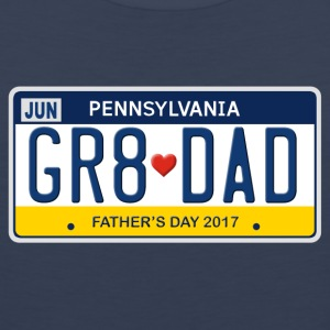 Great Dad - Happy Father's Day - Pennsylvania - Men's Premium Tank