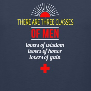 There are three classes of men lovers of wisdom - Men's Premium Tank