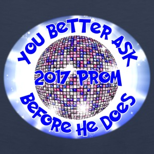 2017 Prom You Better Ask Before He Does - Men's Premium Tank