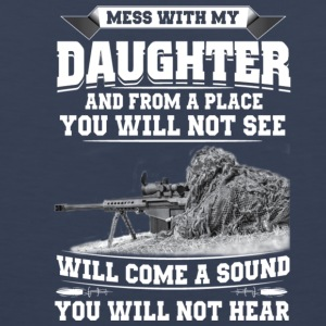 MESS WITH MY DAUGHTER - Men's Premium Tank
