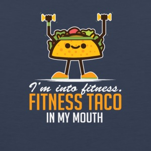 I'm Into Fitness Taco In My Mouth - Men's Premium Tank