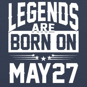 Legends are born on May 27 - Men's Premium Tank