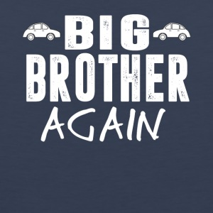 Big Brother again - Men's Premium Tank