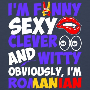 Im Funny Sexy Clever And Witty Im Romanian - Men's Premium Tank