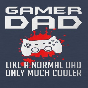 GAME DAD LIKE A NORMAL DAD - Men's Premium Tank