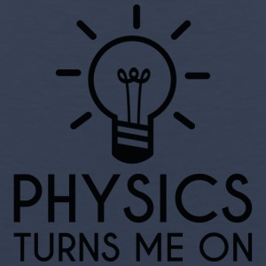 Physics Turns Me On - Men's Premium Tank