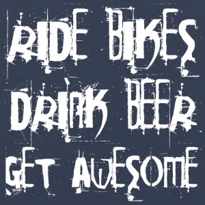 Ride bikes - drink beer - get awesome - Men's Premium Tank