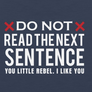 Don not read the next sentence - Men's Premium Tank