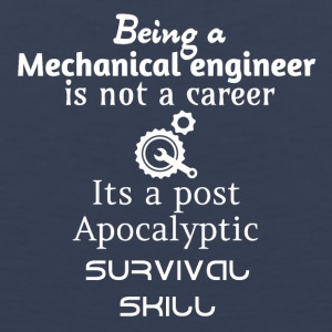 Being a mechanical engineer is not a career - Men's Premium Tank