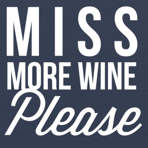 Miss more wine Please - Men's Premium Tank