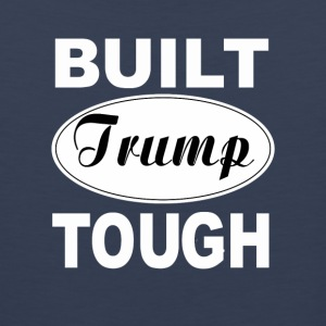 Built Trump Tough - Men's Premium Tank