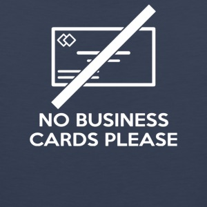 No Business Cards Please - Men's Premium Tank