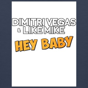 Dimitri Vegas and Like Mike - Hey Baby white - Men's Premium Tank