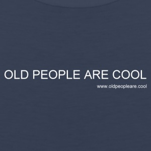 Old People Are Cool - Men's Premium Tank