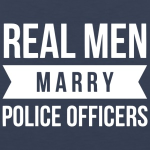 Real Men marry Police Officers - Men's Premium Tank