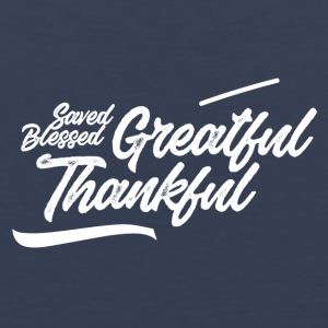 Grateful and thankful (Saved, Blessed) - Men's Premium Tank