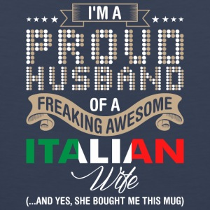 Im A Proud Husband Of A Freaking Awesome Italian W - Men's Premium Tank