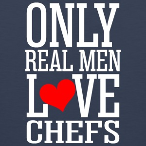 Only Real Men Love Chefs - Men's Premium Tank