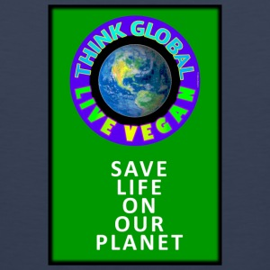 LIVE VEGAN. THINK GLOBAL. - Men's Premium Tank
