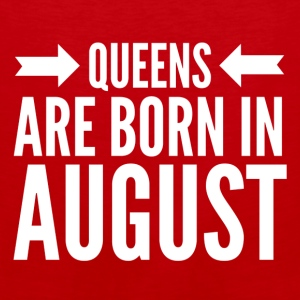 Queens Born August - Men's Premium Tank