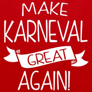 Make Karneval great again! - Men's Premium Tank