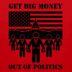Get Big Money Out Of Politics - Men's Premium Tank