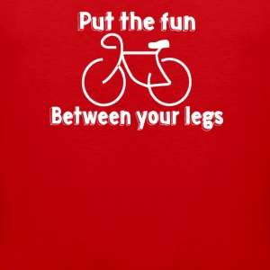 Put The Fun Between Your Legs - Men's Premium Tank