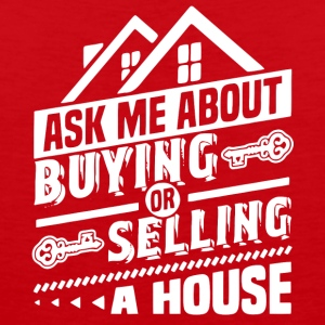 Ask Me About Buying Or Selling A House T Shirt - Men's Premium Tank
