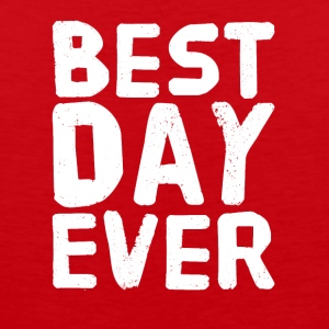 Best Day Ever - Men's Premium Tank