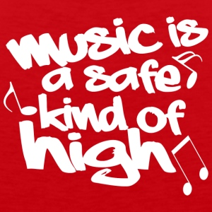 Music is a safe kind of high - Men's Premium Tank