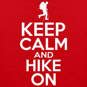 keep calm and hike on - Men's Premium Tank