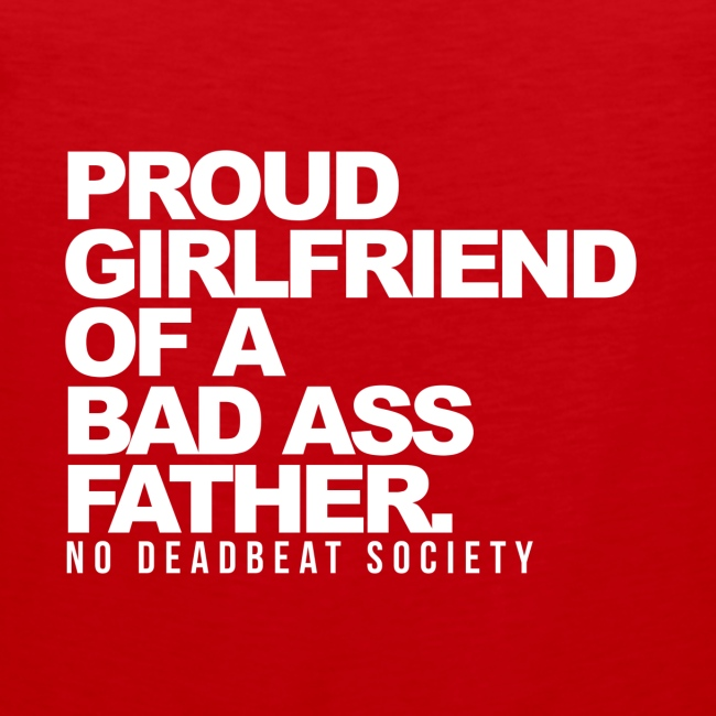 Proud Girlfriend To A Great Father