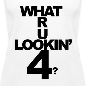 what are you lookin for - Women's Premium Tank Top