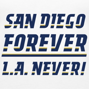 San Diego Forever, L.A. Never! - Women's Premium Tank Top