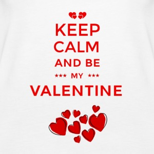 KEEP CALM AND BE MY VALENTINE - Women's Premium Tank Top