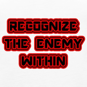 Reconize the enemy within - Women's Premium Tank Top