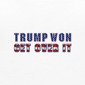 Trump Won, Get Over It. - Women's Premium Tank Top