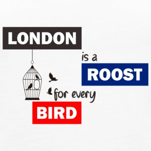 London is a Roost for every birds! - Women's Premium Tank Top