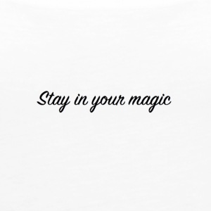 Stay in your magic - Women's Premium Tank Top