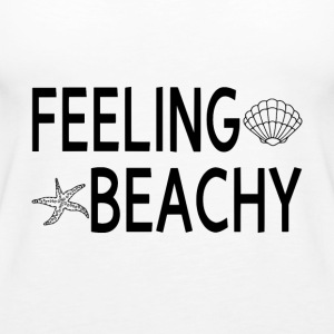 Feeling Beachy - Women's Premium Tank Top