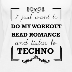 Workout, read romance and listen to techno - Women's Premium Tank Top