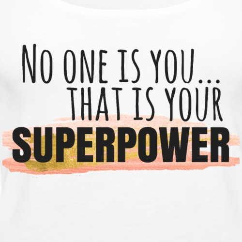 Superpower - Women's Premium Tank Top