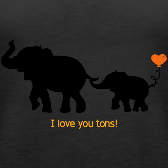 I Love You Tons!