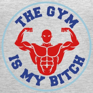 The Gym is my Bitch - Women's Premium Tank Top